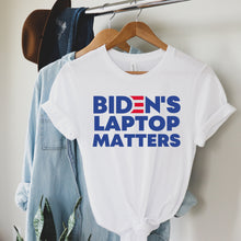 Load image into Gallery viewer, Biden's Laptop Matters  T Shirt | Patriots | MAGA | Trump Rally Shirt | Election Day Shirt | Sleepy Joe Shirt | Biden for Prison | BLM Shirt