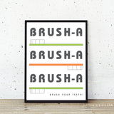 Brush-a Bathroom Art