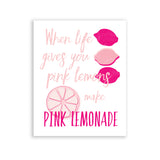Pink Wall Art Quote When Life Gives You Pink Lemons Make Pink Lemonade