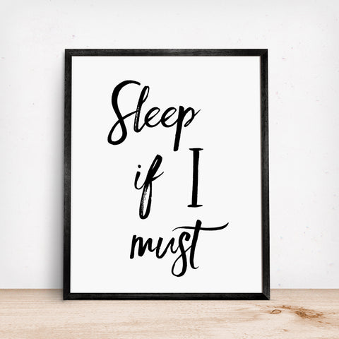 Baby nursery funny wall art sleep if I must baby won't sleep
