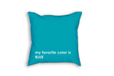 my favorite color pillow custom childrens gift in blue