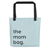 Mom Bag for the mom life tote bag for moms
