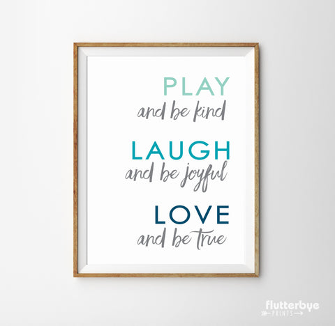 Play Laugh Love Art Print in Blue Ombre