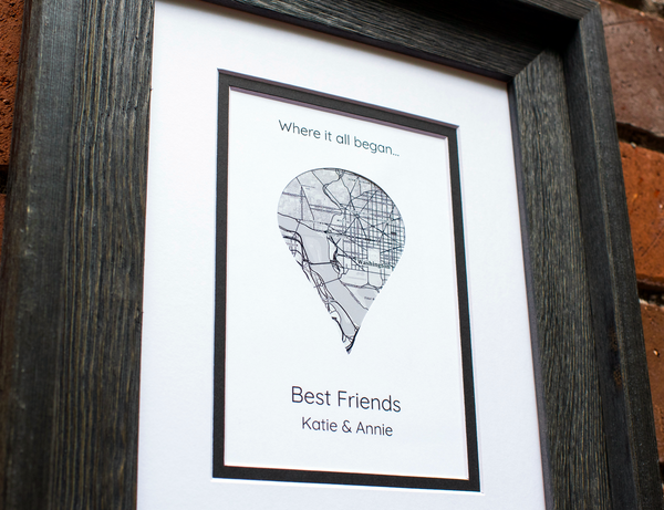 Where It All Began, Best Friend Long Distance Present, Going Away Gift for BFF, Sister Gift, Birthday Gift, Personalized Map Art Gift