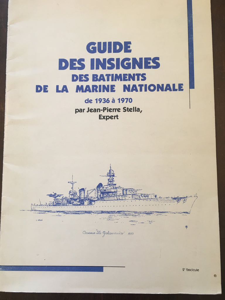 Guide Des Insignes Des Bâtiments De La Marine Nationale by Jean-Pierre Stella