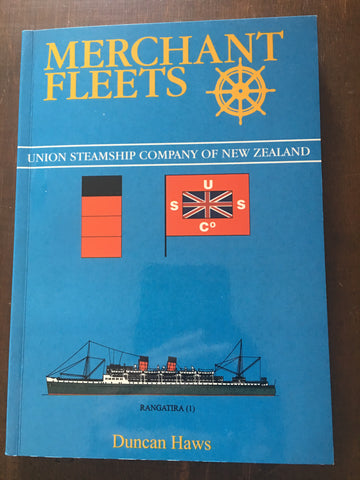 Merchant Fleets 32: Union Steamship Company of New Zealand by Duncan Haws