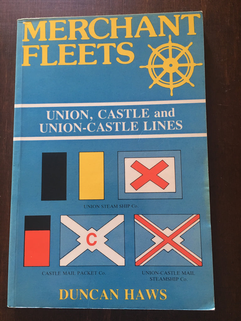 Merchant Fleets 18: Union Castle by Duncan Haws