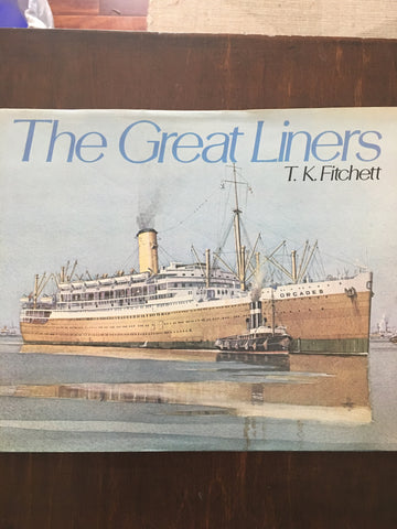 The Great Liners by T. K. Fitchett