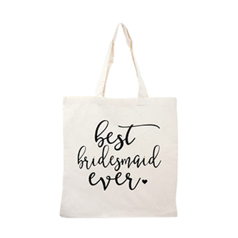 best bridesmaid ever tote bag