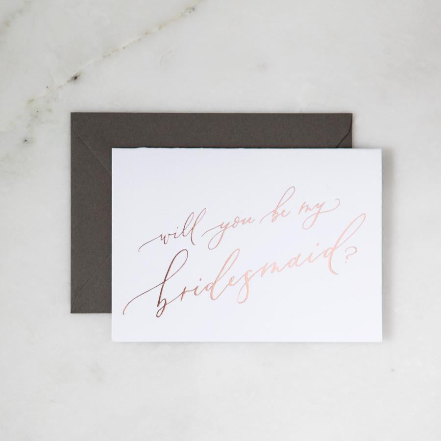 Be My Bridesmaid Rose Gold Foil Greeting Card Foxblossom Co