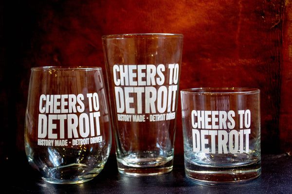 Glassware - Cheers to Detroit Glasses - Set of 4 - Wine, Rocks or Pint