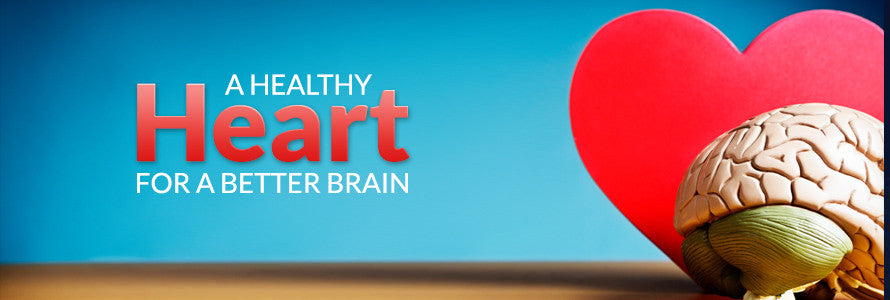 A Healthy Heart for a Better Brain
