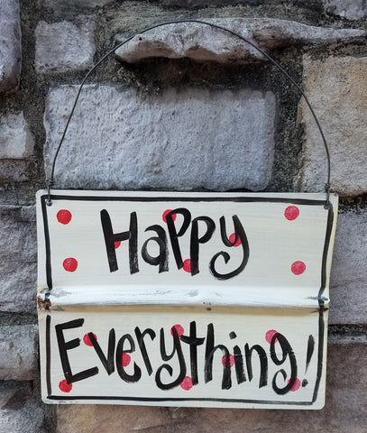Happy Everything Reclaimed Metal Sign