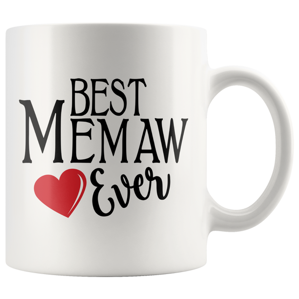 Best Memaw Ever 11 oz White Coffee Mug