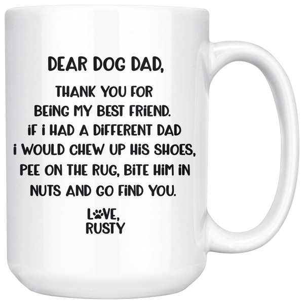 DEAR DOG DAD - LOVE RUSTY 15 OZ COFFEE MUG