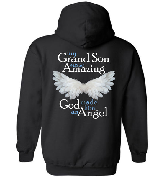 My Grandson was so Amazing God made him an Angel Pullover Hoodie
