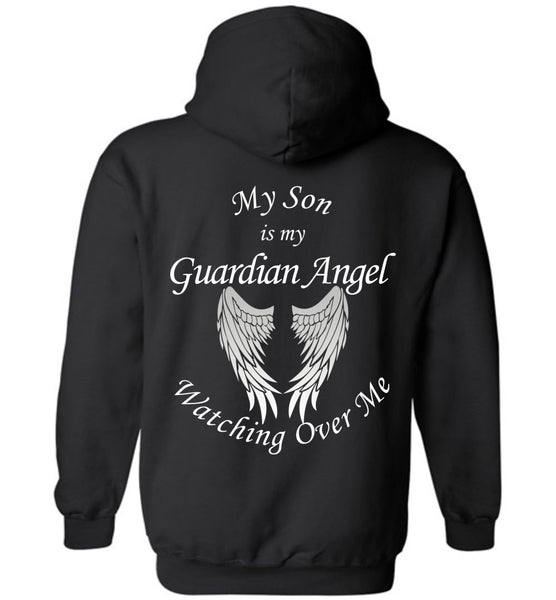 My Son Is My Guardian Angel Watching Over Me - Pullover Hoodie