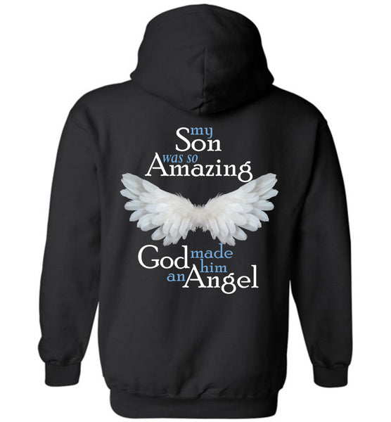 My Son Was So Amazing God Made Him An Angel - Pullover Hoodie