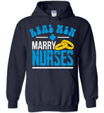 Real Men Marry Nurses - Unisex Pullover Hoodie