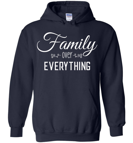 Family Over Everything Pullover Hoodie - G
