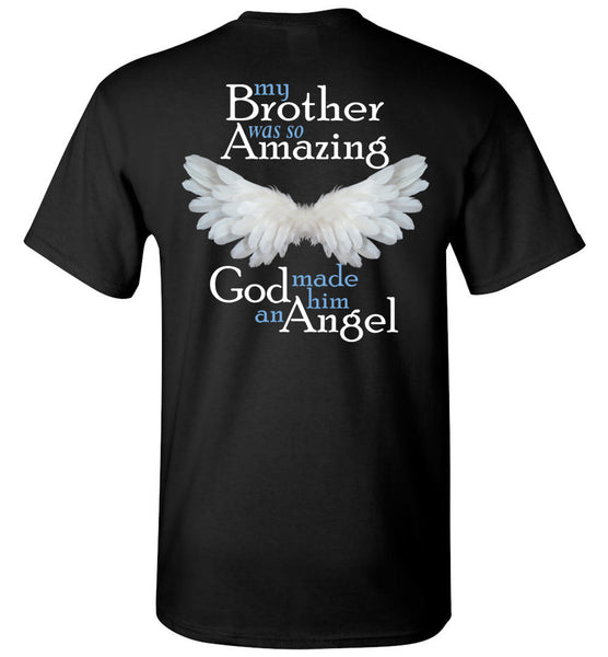 My Brother Was So Amazing God Made Him An Angel Memorial T-Shirt Youth and Unisex
