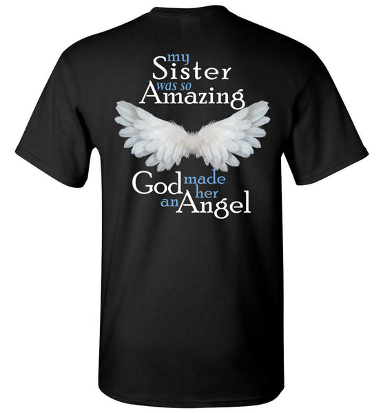 My Sister Was So Amazing God Made Her An Angel Unisex Tee