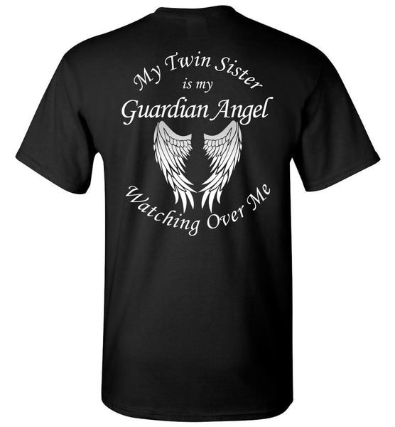 My Twin Sister is my Guardian Angel - Memorial Unisex T-Shirt