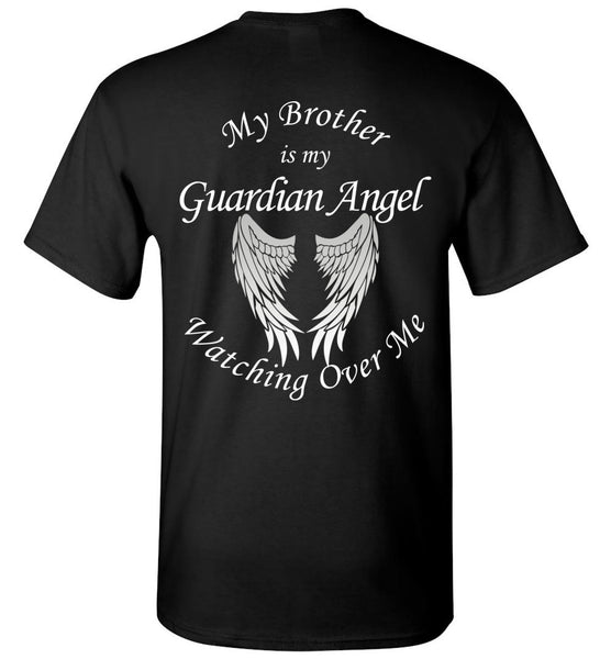 My Brother is My Guardian Angel Forever Watching Over Me Unisex T-Shirt
