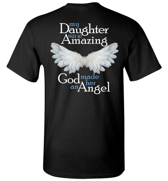 My Daughter Was So Amazing God Made Her An Angel Unisex Tee