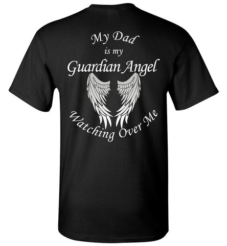 My Dad is my Guardian Angel Unisex T-Shirt Memorial Gift Tee Shirt