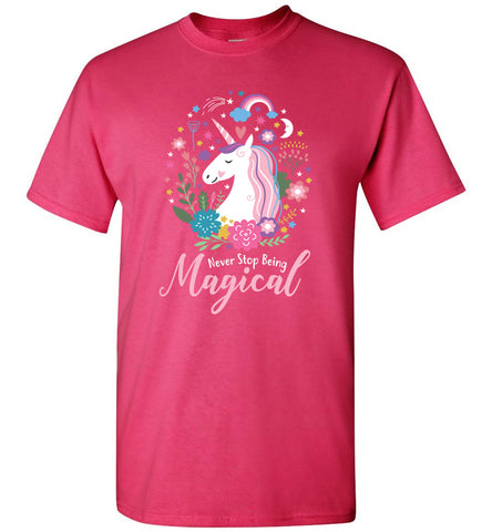 Unicorn Never Stop Being Magical T-Shirt