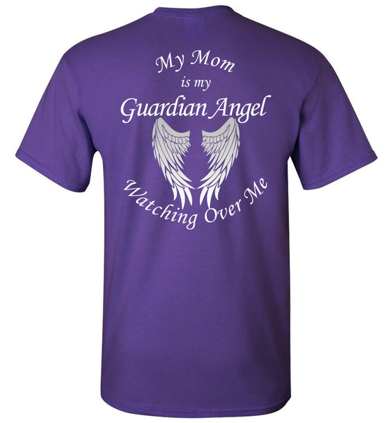 My Mom Is My Guardian Angel Unisex T-Shirt