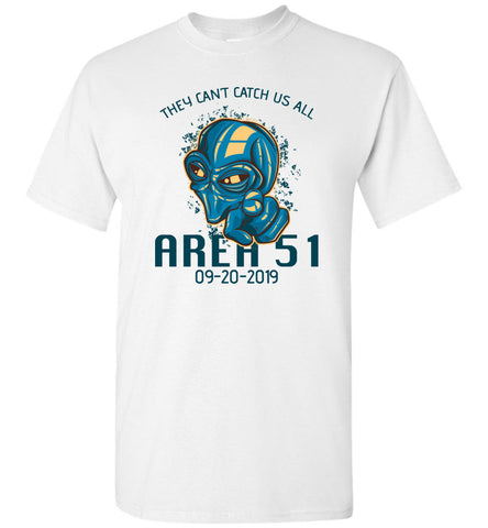 Area 51 They Can't Catch Us All Unisex Tee (CK1260)