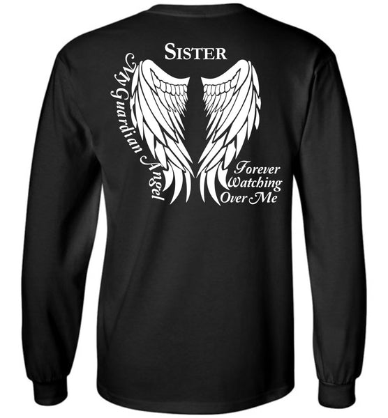 Sister Guardian Angel Forever Watching Over Me - Long Sleeve T-Shirt