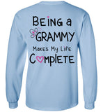 Being a Grammy Makes My Life Complete - Long Sleeve T-Shirt