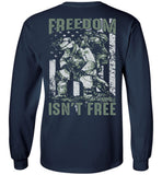 Freedom Isn't Free Unisex Long Sleeve T-Shirt
