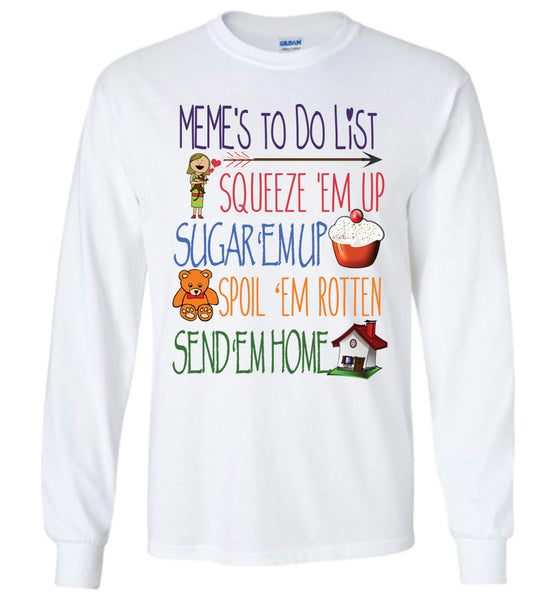 Meme's To Do List Long Sleeve T-Shirt