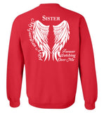 Sister Guardian Angel Forever Watching Over Me - Crew Neck Sweatshirt