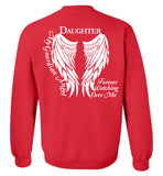 Daughter Guardian Angel Forever Watching Over Me - Crew Neck Sweatshirt