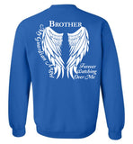 Brother Guardian Angel Forever Watching Over Me - Crew Neck Sweatshirt