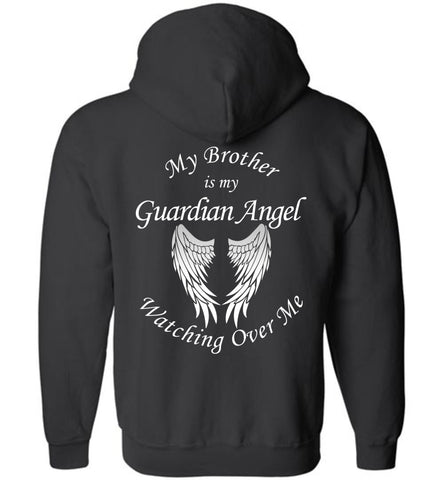 My Bother is my Guardian Angel Memorial Zipper Hoodie in memory of Brother