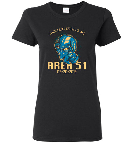 Area 51 They Can't Catch Us All Unisex Tee (CK1261)