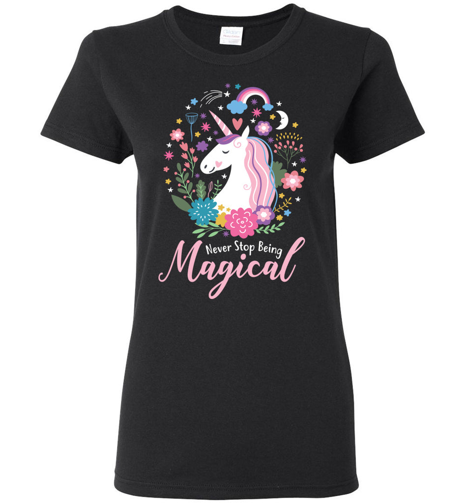 b8f7d2dbe74 Unicorn Ladies T-Shirt - Never Stop Being Magical – CaliKays