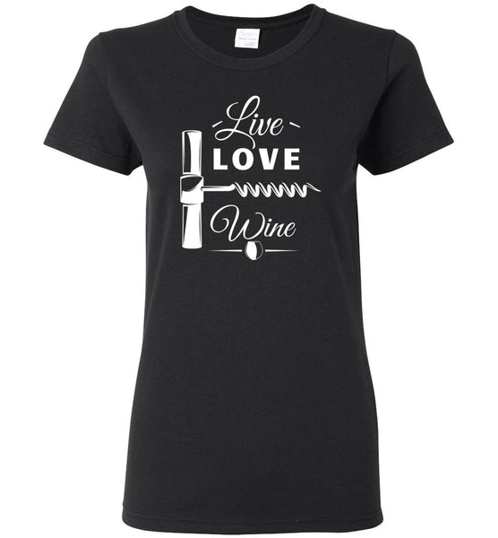 Live Love Wine Ladies T-Shirt