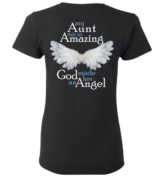 My Aunt Was So Amazing God Made Her An Angel Ladies Tee