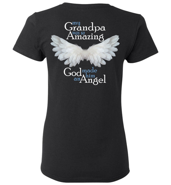 My Grandpa was so Amazing God made him an Angel Ladies T-Shirt