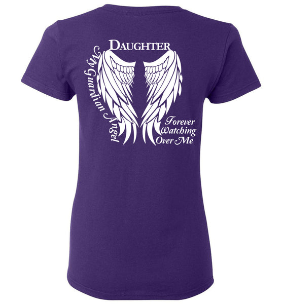 Daughter Guardian Angel Forever Watching Over Me - Ladies T-Shirt