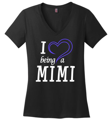 I Love Being a Mimi Ladies V-Neck T-Shirt