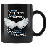 My Nephew Was So Amazing God Made Him An Angel Coffee Mug
