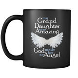 My GrandDaughter Was So Amazing God Made Her An Angel - Memorial Coffee Mug